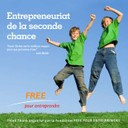 Développer l'entrepreneuriat de la seconde chance